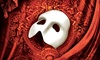 """The Phantom of the Opera"" – Up to 49% Off"