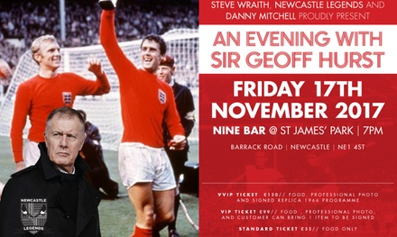 An Evening with Sir Geoff Hurst, 17 November, Nine Sports Bar & Lounge, St James' Park (Up to 43% Off)