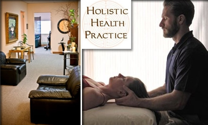 Holistic Health Practice - Near North Side: $65 for $130 Worth of Massage, Acupuncture, Chiropractic, and More at Holistic Health Practice