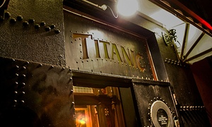 Titanic Theatre Restaurant: $89 for Groupon Exclusive Show + Dinner + Cocktail + Collector's Memorabilia (Up to $125 Value)