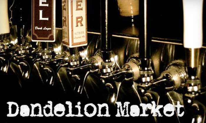Dandelion Market - Fourth Ward: $10 for $20 Worth of Small Plates, Craft Beer, and More at Dandelion Market