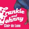 Frankie and Johnny Performance