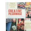 Creative Pilgrimage: An Exploration of Artful Gatherings