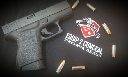 $59 for Registration for Concealed Weapon Permit Course at Equip 2 Conceal Firearms Group ($99 Value)