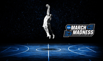 NCAA March Madness First and Second Round on March 22 and 24
