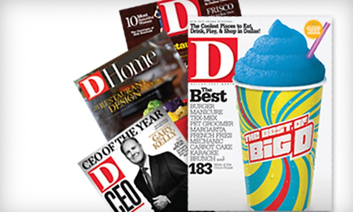 """D"" Magazine: One-Year Subscription to ""D"" Magazine or ""D"" Magazine and ""D Home"""