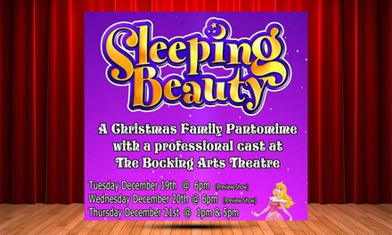 Sleeping Beauty - A Christmas Family Pantomime on 19-21 December at The Bocking Arts Theatre (Up to 38% Off)