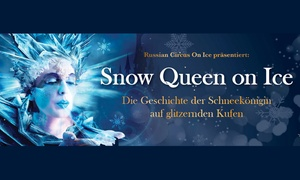 "Agenda Production international: Neuinszenierung ""Snow Queen on Ice"" im Jan. u. Feb. 17 in 7 Städten, u. a. Berlin, Hamburg, Koblenz (bis zu 33% sparen)"