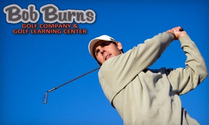 Bob Burns Golf Company & Learning Center - Grand Chute: $25 for 40 Minutes of Personalized Golf Instruction at Bob Burns Golf Company & Learning Center ($50 Value)