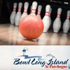 $6 for Bowling in Patchogue