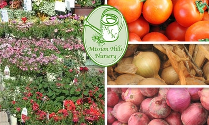 Mission Hills Nursery - Mission Hills: $20 for $40 Worth of Plants and Supplies at Mission Hills Nursery