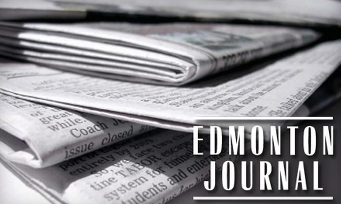 """Edmonton Journal"" - Edmonton: $6 for a One-Month Weekend Subscription of ""Edmonton Journal"""