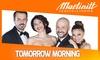 Tomorrow morning, Milano