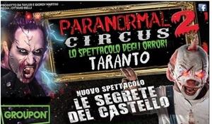 Paranormal Circus: Biglietto per Paranormal Circus, lo spettacolo del terrore, dal 20 ottobre al 6 novembre a Taranto (sconto fino a 42%)