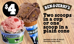 Ben & Jerry's: Ben & Jerry's - $4 for Two Scoops in a Cup or One Scoop in a Cone, Ponsonby (Up to $7.90 Value)