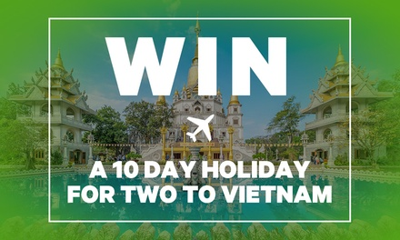 WIN! 10Day NorthSouth Tour of Vietnam People plus $1,500 Flight Voucher!