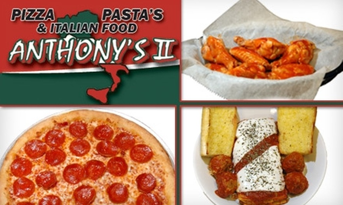 Anthony's II - Thornton: $9 for $20 Worth of Fresh Pizza, Pasta, Subs, and More at Anthony's II