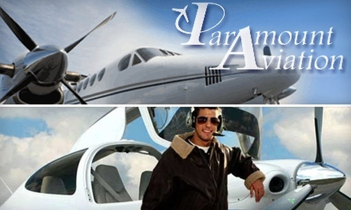 Paramount Aviation - Multiple Locations: $90 for a One-Hour Flight Lesson at Paramount Aviation ($180 Value)