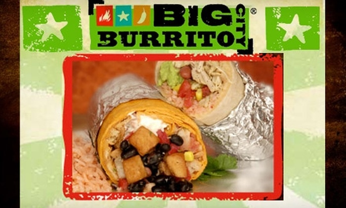 Big City Burrito - Multiple Locations: $5 for $10 Worth of Giant Burritos, Tacos, Nachos, and More at Big City Burrito. Choose from Three Locations.