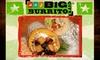 Burrito Werks, LLC dba Big City Burrito - Multiple Locations: $5 for $10 Worth of Giant Burritos, Tacos, Nachos, and More at Big City Burrito. Choose from Three Locations.