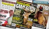 "InterMedia Outdoors, Inc.: $8 for a One-Year Subscription to ""Game & Fish"" Magazine ($12 Value)"