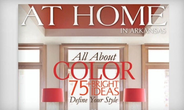 """At Home in Arkansas: $6 for a One-Year Subscription to """"At Home in Arkansas"""" Magazine ($12.95 Value)"""