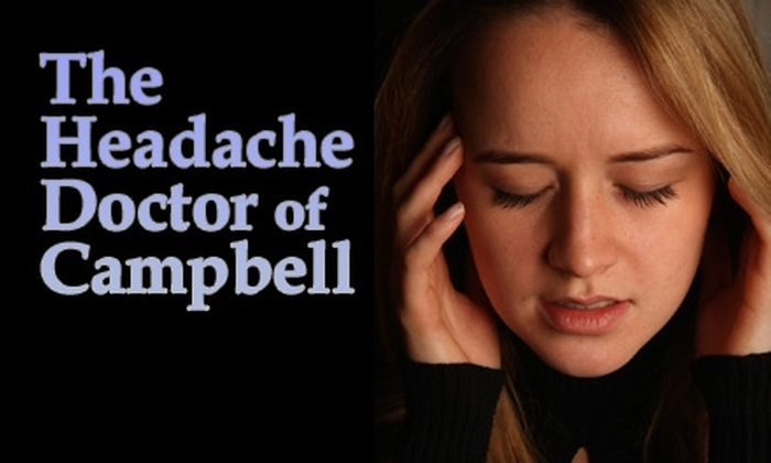 The Headache Doctor of Campbell - Campbell: $25 for a Complete Exam, Diagnostic Test, and X-Rays If Needed at The Headache Doctor of Campbell