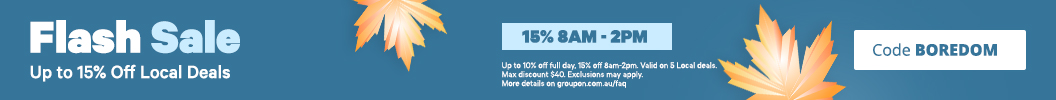Get up to 10% off full day, 15% off 8am-2pm. Valid on Local deals with code BOREDOM. Some deals excluded.