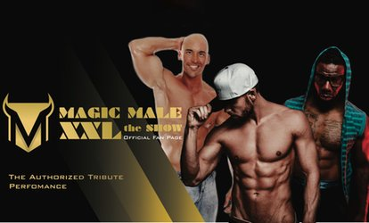 image for Magic Male XXL the Show on Saturday, June 30, at 7:30 p.m.