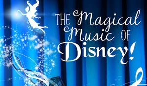 The Magical Music Of Disney : The Magical Music Of Disney on October 8–30