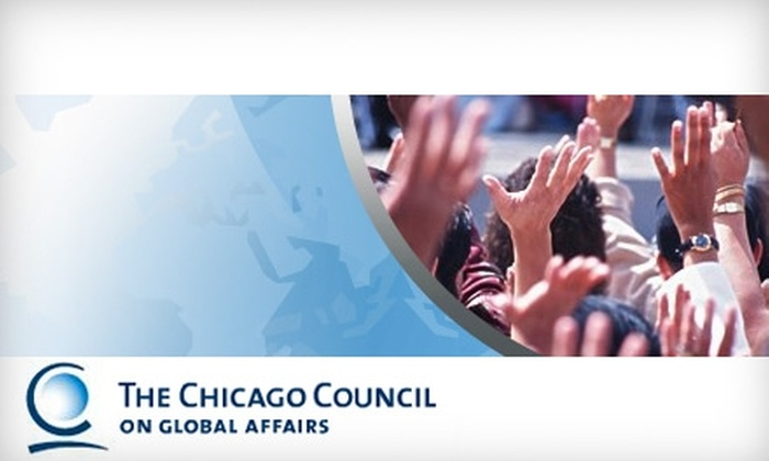 Chicago Council on Global Affairs - Chicago: $30 for a Young-Professional Membership to the Chicago Council on Global Affairs ($75 Value)