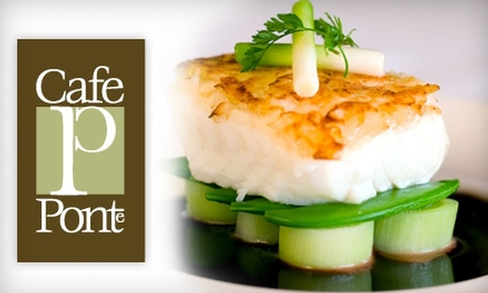 Cafe Ponte Tampa - Largo: $20 for $40 Worth of Dinner Fare and Drinks at Cafe Ponte