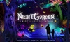 Up to 20% Off Admission to The NightGarden