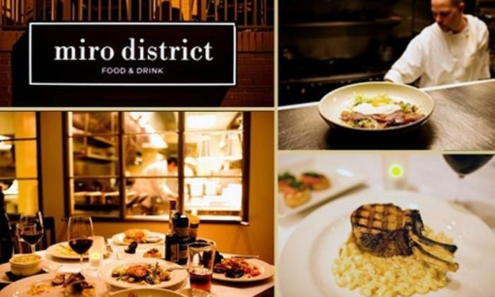 Miro District Food and Drink - Nashville-Davidson metropolitan government (balance): $20 for Brasserie Fare and Wine at Miro District Food & Drink
