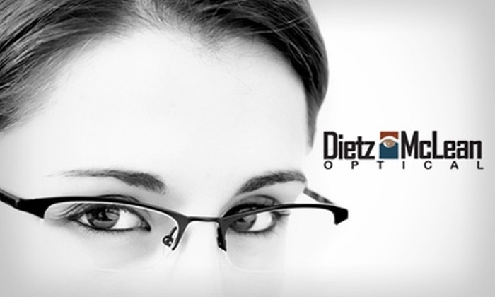 Dietz-McLean Optical - Multiple Locations: $50 for $200 Worth of Designer Eyeglass Frames and Lenses at Dietz-McLean Optical