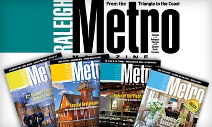 Metro Magazine - Raleigh / Durham: $8 for 12 Issues of Metro Magazine ($18 Value)