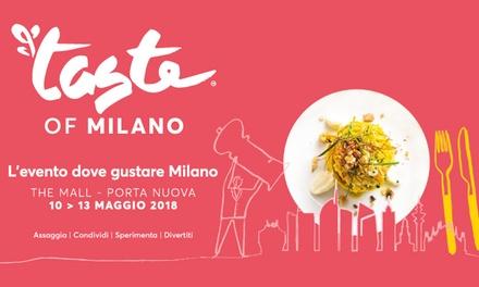 Ingressidal 10 al 13 maggio al Taste of Milano con biglietti Standard, Vip o Gourmet