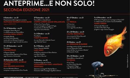 Anteprime..e non solo! Edizione 2021, dal 6 settembre al 6 novembre, al teatro Asteria di Milano (sconto 39%)