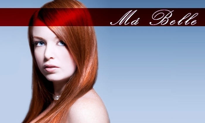 Ma Belle Hair Salon - Mission San Jose: $50 for $100 Worth of Hair Services or $49 for Your Choice of Facial or Microdermabrasion ($105 Value) at Ma Belle Hair Salon in Fremont