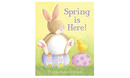 Spring is Here Sunny Stories and Rhymes