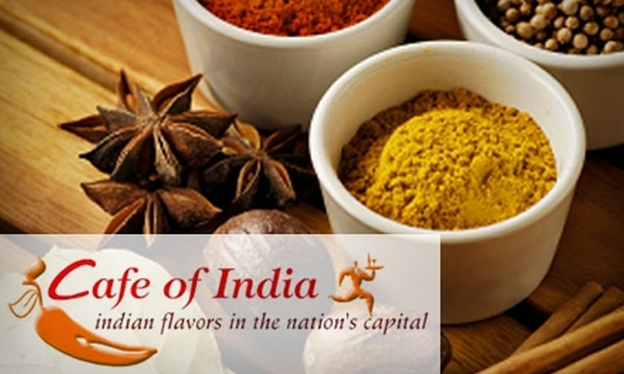 Cafe of India - AU Park - Friendship Heights - Tenley: $15 for $35 Worth of Indian Cuisine at Cafe of India