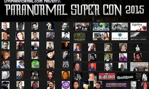 Paranormal Super Con: Up to 52% Off Paranormal Super Con Tickets from Live Paranormal
