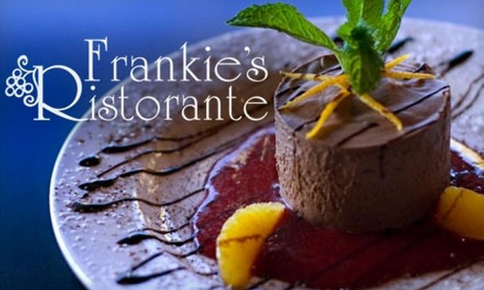 Frankie's Ristorante - Tinley Park: $25 for $50 Worth of Fine Italian Cuisine at Frankie's Ristorante