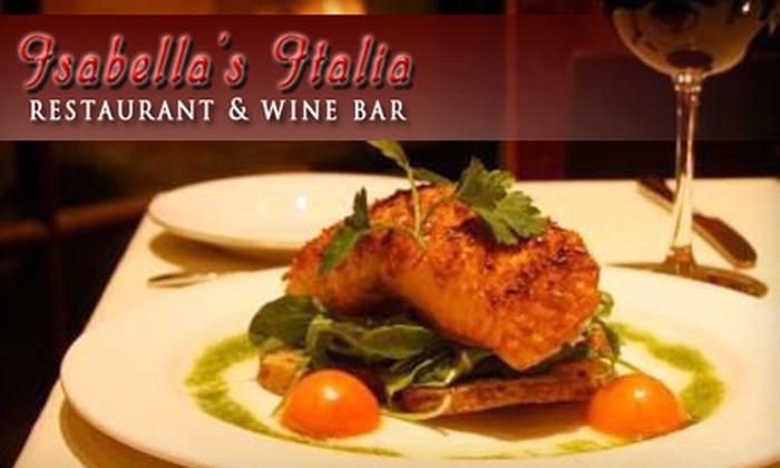 Isabella's Italian Restaurant & Wine Bar - Stonebriar: $15 for $30 Worth of Traditional Italian Dining at Isabella's Italian Restaurant & Wine Bar in Frisco