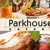 Up to 60% Off Fare at Parkhouse Eatery