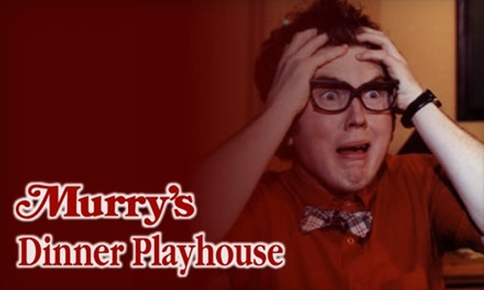 Murry's Dinner Playhouse - Westwood Pecan Lake: $31 for Theater Passes and Buffet Dinner for Two People at Murry's Dinner Playhouse