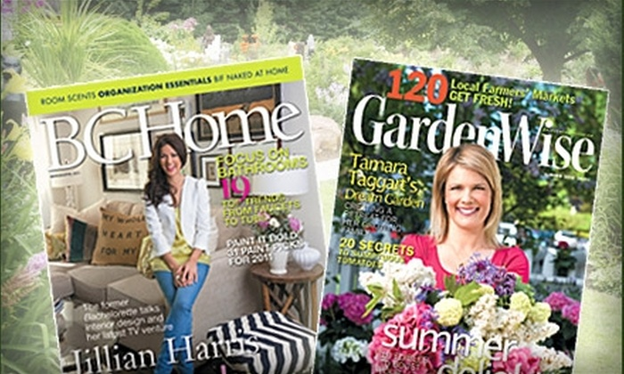 Charming GardenWise And BC Home Magazines