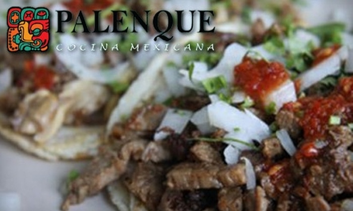 Palenque Cocina Mexicana - Arden - Arcade: $5 for $10 Worth of Mexican Fare and Drinks at Palenque Cocina Mexicana