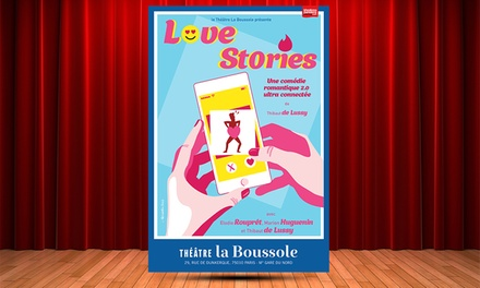 Love stories, Théâtre La Boussole
