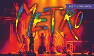 """Musical Metro: Od 49 zł: bilet na musical """"Metro"""" w Atlas Arenie w Łodzi, 25.02.2018 do -29%"""